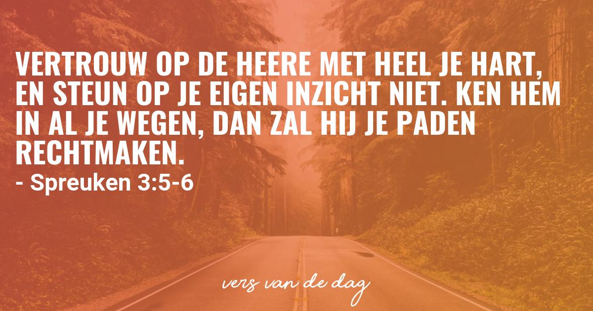 spreuken 3 5 Spreuken 3:5 6   Vers van de Dag.nl spreuken 3 5